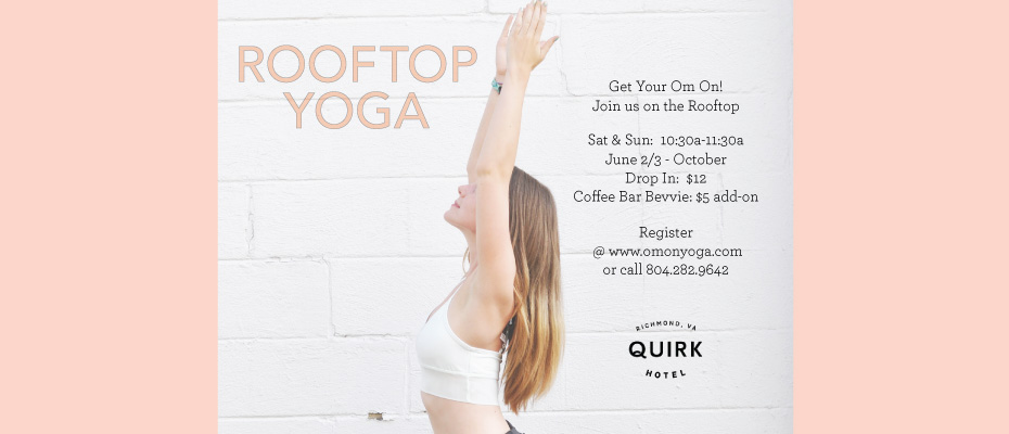 2018_05_QuirkRooftopYoga_slider_mobile930x400